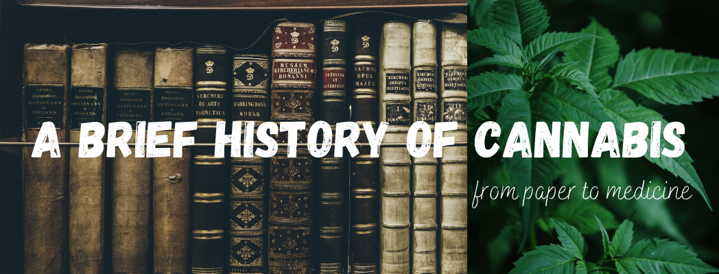 A Brief History Of Cannabis